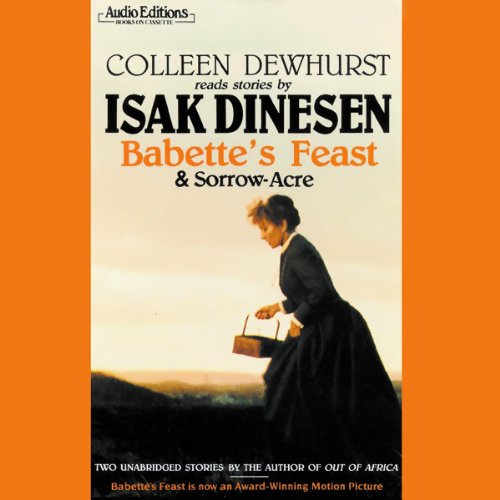 Babette's Feast and Sorrow-Acre  Audiolibri