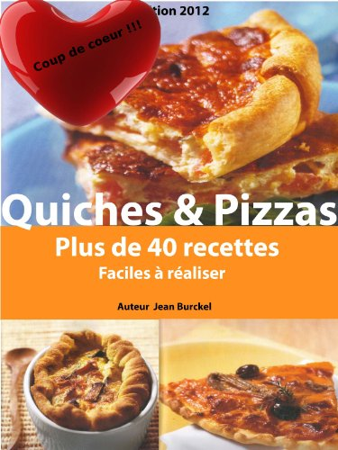 Quiches & Pizzas par Jean louis Burckel