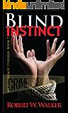 Blind Instinct (Instinct Series Book 7)