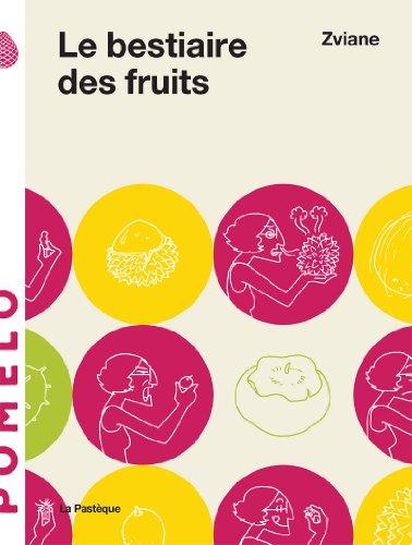 Le bestiaire des fruits