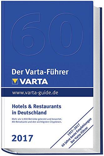 der-varta-fuhrer-2017-hotels-und-restaurants-in-deutschland-varta-hotel-und-restaurantfuhrer