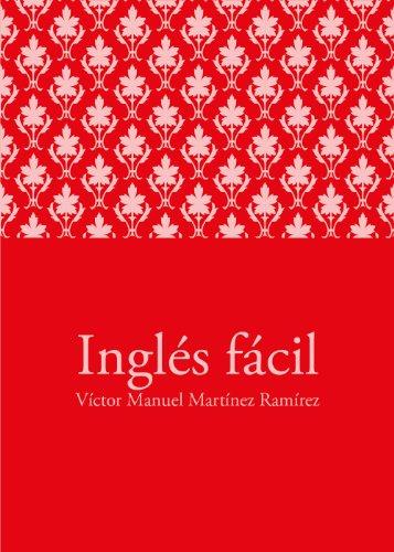 Inglés fácil por Víctor Manuel Martínez Ramírez
