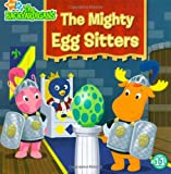 The Mighty Egg Sitters (Backyardigans (8x8))