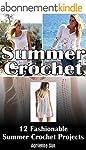 Summer Crochet: 12 Fashionable Summer...