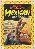 Telecharger Livres Old El Paso Mexican Cook Book (PDF,EPUB,MOBI) gratuits en Francaise