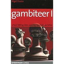 Gambiteer I: A Hard-hitting Chess Opening Repertoire for White