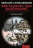 Image of Der Bankert vom Naschmarkt: Ein Kriminalfall aus dem alten Wien (Graphic Novel)
