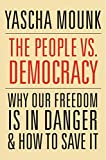 #7: The People vs. Democracy: Why Our Freedom Is in Danger and How to Save It