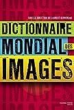 Telecharger Livres Dictionnaire mondial des images (PDF,EPUB,MOBI) gratuits en Francaise