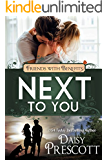 Next to You: Friends with Benefits (English Edition)