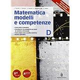 Matematica modelli competenze. Con espansione online. Per le Scuole superiori: 4