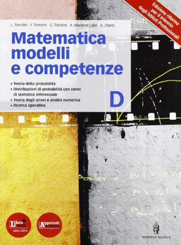 Matematica modelli competenze. Per le Scuole superiori. Con espansione online: 4