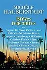 Brèves rencontres par Halberstadt