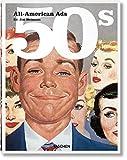All American Ads of the 50s. Ediz. inglese, francese e tedesca