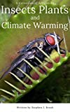Insects Plants and Climate Warming