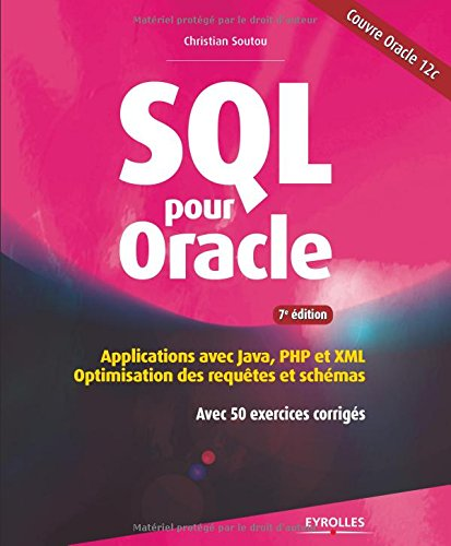 SQL pour Oracle: Applications avec Java,...