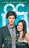 The Summer of Summer (The O.C., No. 5) by Cory Martin (2005-06-01) - Cory Martin