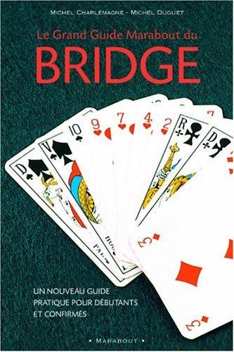 Le Grand Guide Marabout du bridge