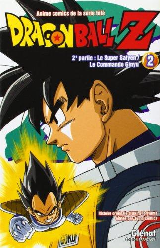 Dragon Ball Z, 2e partie : Le super Saïyen ; Le commando Ginyu : Tome 2