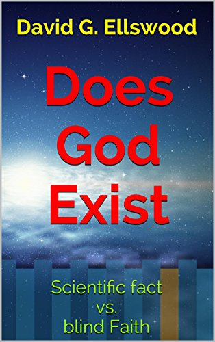 does-god-exist-scientific-fact-vs-blind-faith-for-agnostics-atheists-and-those-with-an-open-mind-eng
