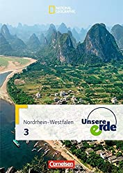Unsere Erde 3. Schülerbuch Realschule Nordrhein-Westfalen