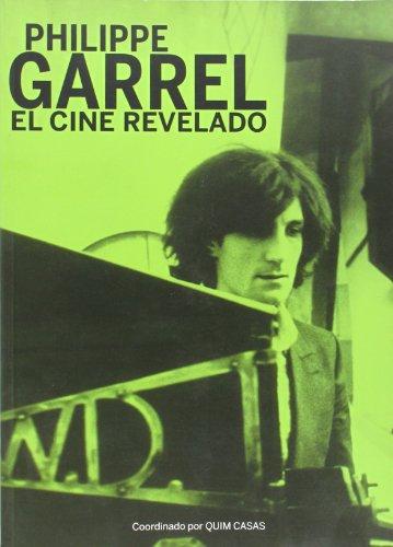 Philippe Garrel - El Cine Revelado