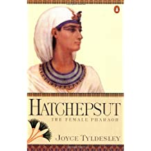 Hatchepsut: The Female Pharaoh by Joyce A. Tyldesley (1998-07-01)