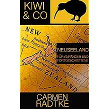 Kiwi & Co.: Neuseeland für Anfänger und Fortgeschrittene (German Edition)