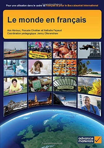 Le Monde en Fran??ais Student's Book (Ib Diploma) (French Edition) by Ann Abrioux (2015-03-16)