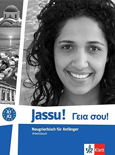 Preisvergleich Produktbild Jassu!: Neugriechisch für Anfänger. Arbeitsbuch