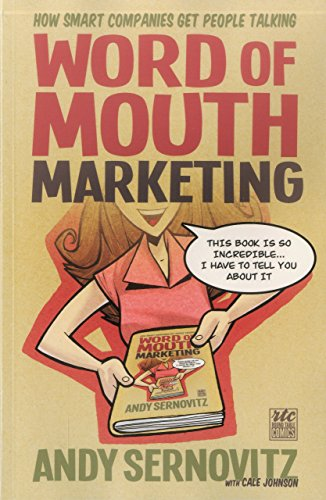 Portada del libro Word of Mouth Marketing: How Smart Companies Get People Talking; A Round Table Comic by Andy Sernovitz (16-Mar-2012) Paperback