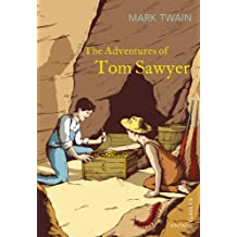 The Adventures of Tom Sawyer (Vintage Classics)