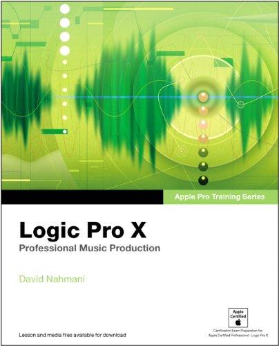 Apple Pro Training Series:Logic Pro X: Professional Music Production