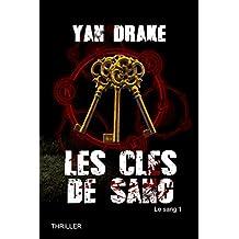 LES CLÉS DE SANG (Le sang t. 1)