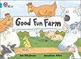 Good Fun Farm: Band 07/Turquoise (Collins Big Cat)