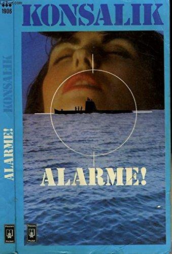 Alarme par Heinz G Konsalik