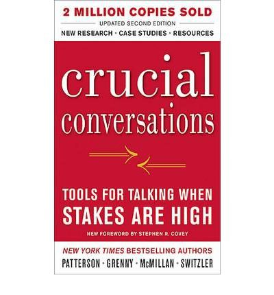 { Crucial Conversations Tools for Talking When Stakes Are High, Second Edition Paperback } Patterson, Kerry ( Author ) Aug-19-2011 Paperback