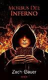 Morbus Dei: Inferno: Novel (Morbus Dei (English) Book 2) (English Edition)
