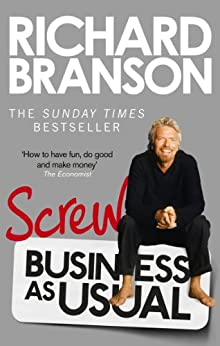 Screw Business as Usual by [Branson, Richard]