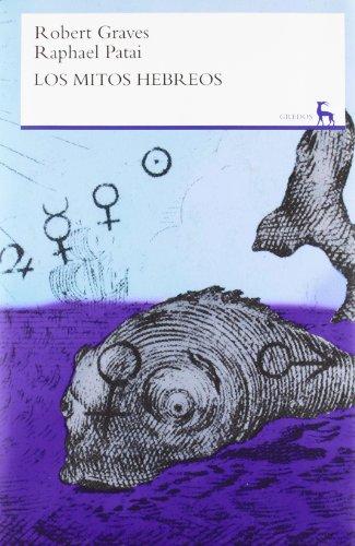 Los mitos hebreos (VARIOS GREDOS) por ROBERT GRAVES