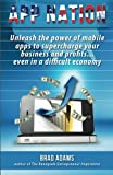 App Nation: Unleash the power of mobile apps to supercharge your business and...