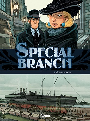 Special Branch, Tome 3 : L'éveil du Léviathan par Roger Seiter