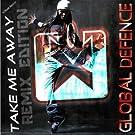 Take Me Away - Remix Edition