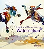 Light and Movement in Watercolour