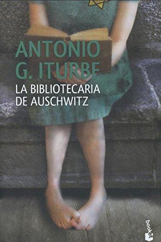 La Bibliotecaria de Auschwitz por Antonio Iturbe