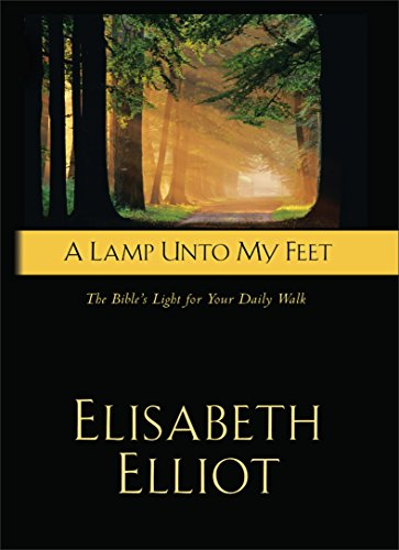 a-lamp-unto-my-feet-the-bibles-light-for-your-daily-walk