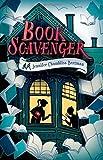 Book Scavenger by Jennifer Chambliss Bertman (2015-06-02)