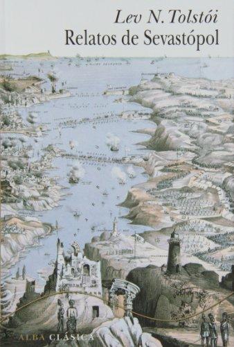 Relatos de Sevastópol por Lev Nikolaevich Tolstoï