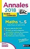 Annales ABC du BAC Maths Term S Spé&Spé 2018