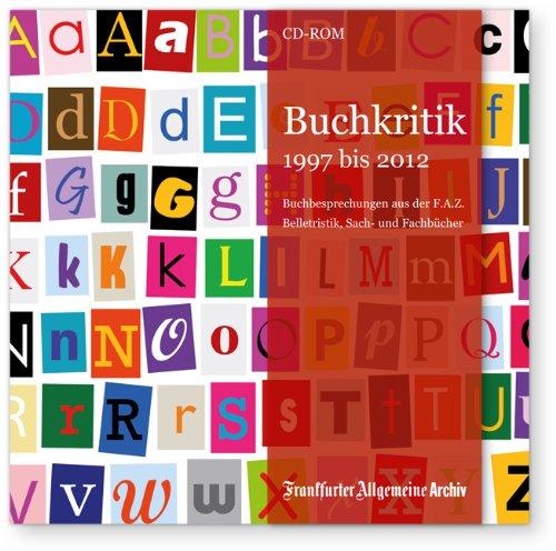 Buchkritik 1997 bis 2012, CD-ROM Buchbesprechungen aus der F.A.Z. - Belletristik, Sach- und Fachbücher. Für Windows ab 2000